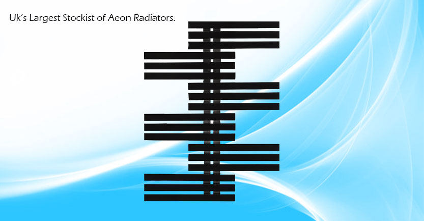 Uk's Largest Stockist of Aeon Radiators.